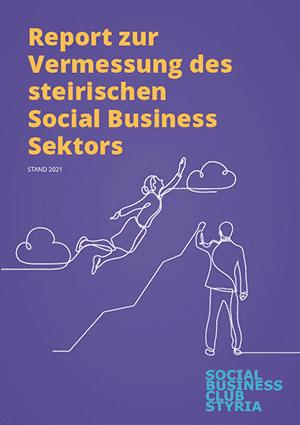 Cover des Report zur Vermessung des steirischen Social Business Sektors
